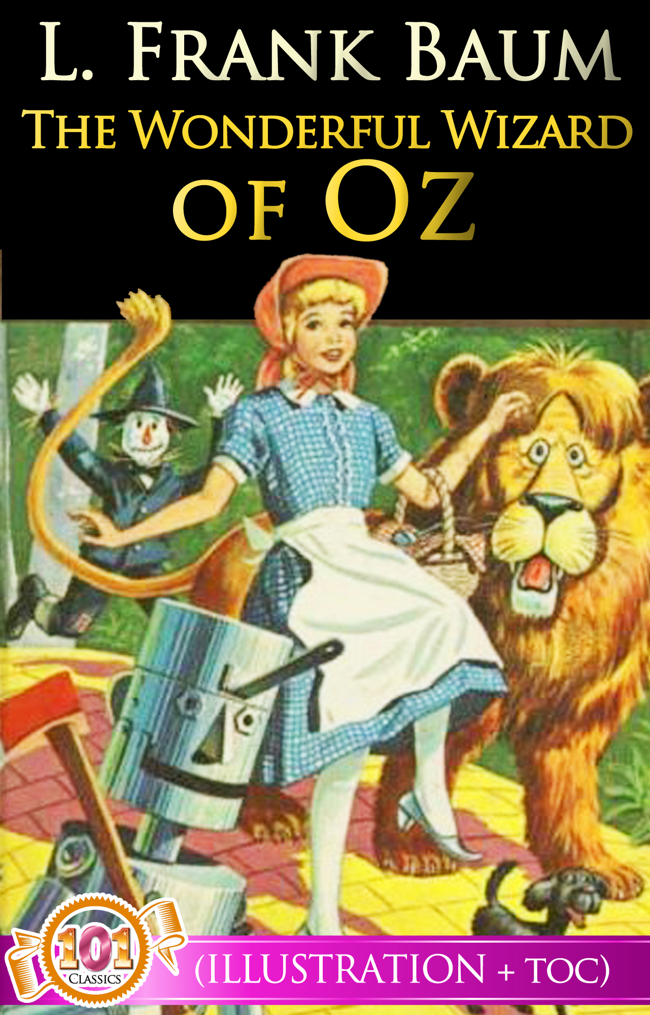The Wonderful Wizard of Oz (Illustrations + Active Table of Contents)