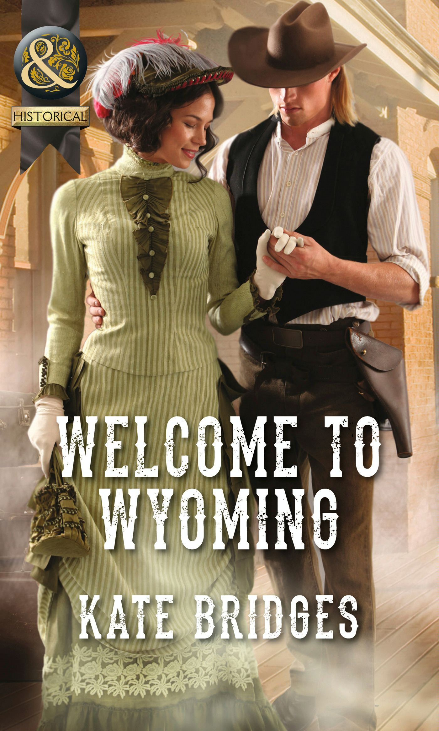 Welcome to Wyoming (Mills & Boon Historical) (Mail-Order Weddings - Book 2)