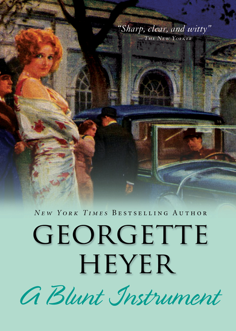 Blunt Instrument By: Georgette Heyer