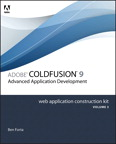 Adobe ColdFusion 8 Web Application Construction Kit, Volume 3: Advanced Application Development