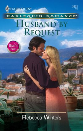 Husband By Request By: Rebecca Winters