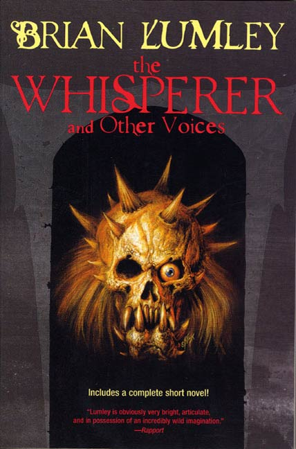 The Whisperer and Other Voices By: Brian Lumley