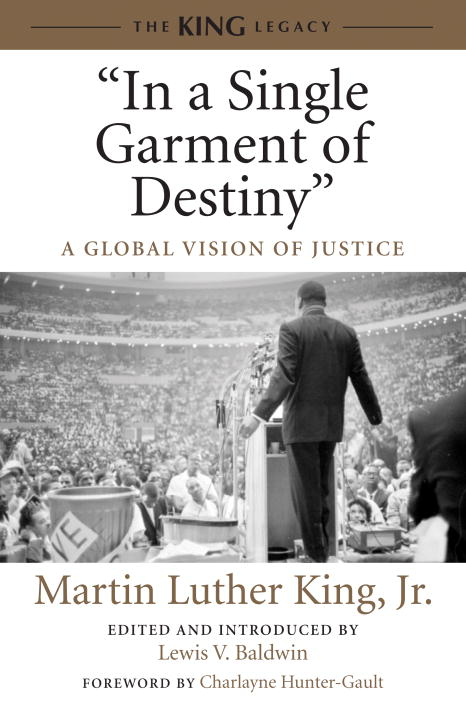 """In a Single Garment of Destiny"" By: Martin Luther Jr. King"