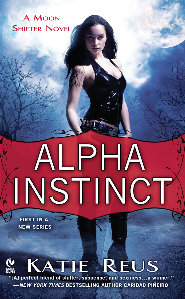 Alpha Instinct By: Katie Reus