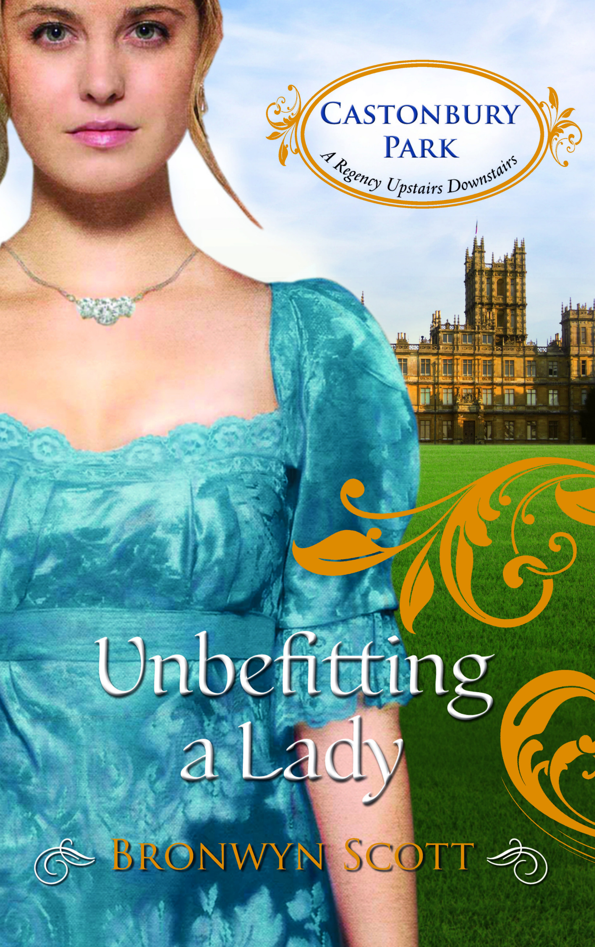 Unbefitting a Lady By: Bronwyn Scott