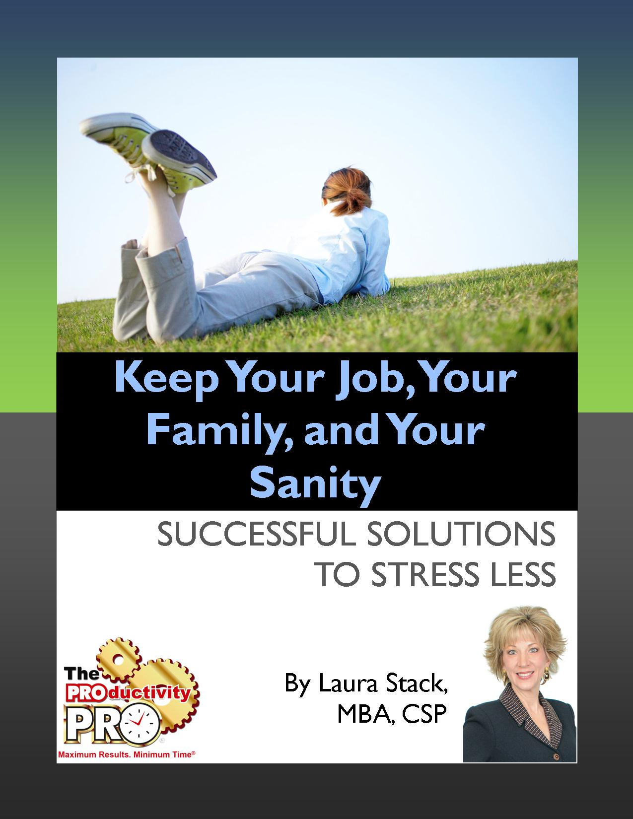 Keep Your Job, Your Family, and Your Sanity