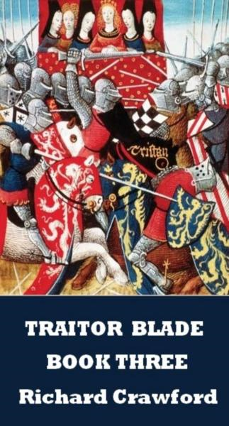 Traitor Blade: Book Three