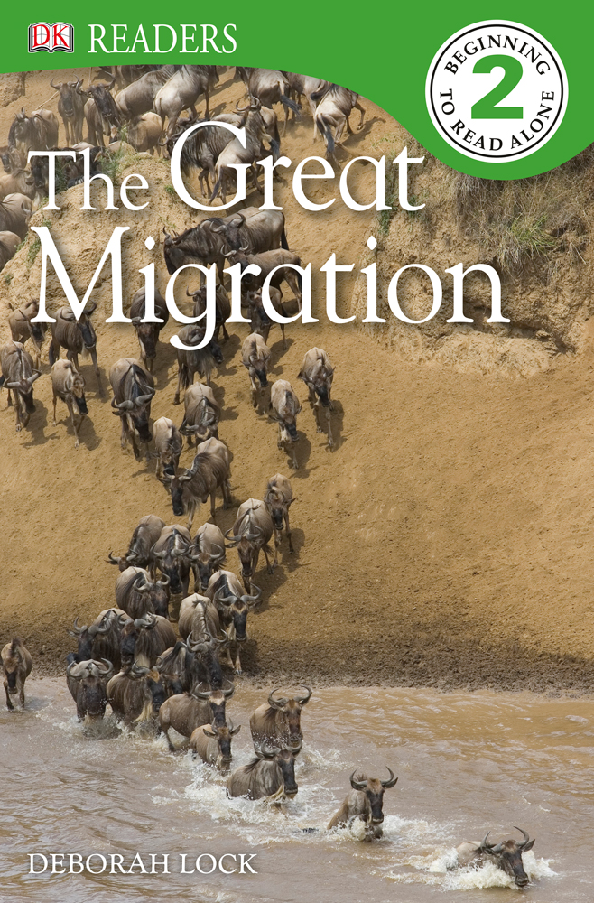 DK Readers: The Great Migration By: DK Publishing