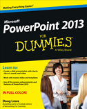Powerpoint 2013 For Dummies: