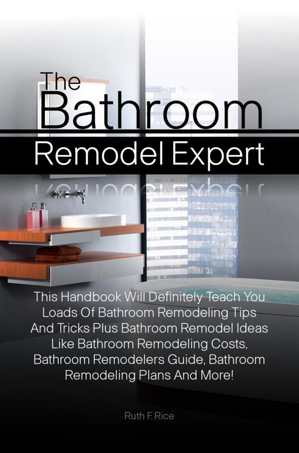 The Bathroom Remodel Expert