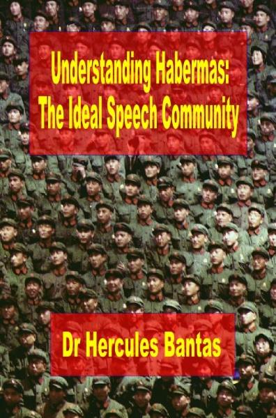 Understanding Habermas: The Ideal Speech Community