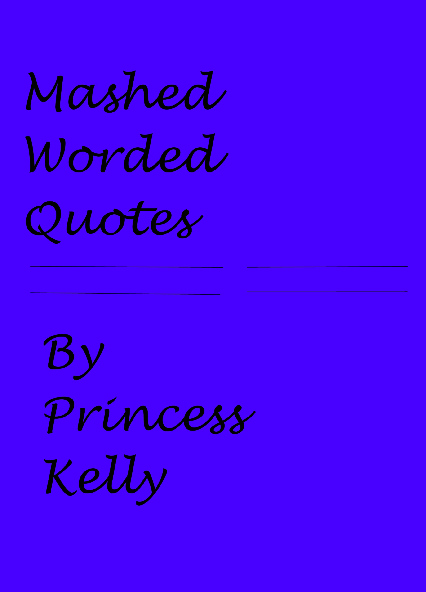 Mashed Worded Quotes