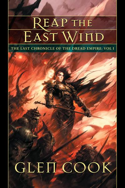 Reap the East Wind By: Glen  Cook