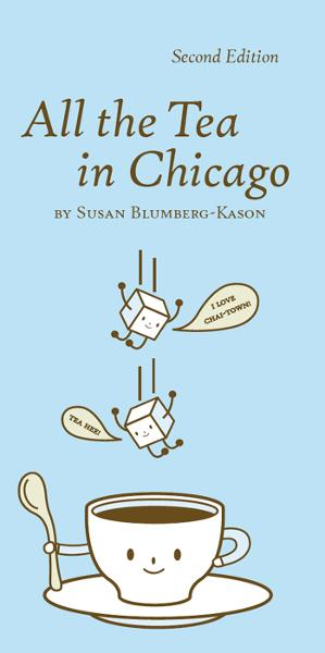 All the Tea in Chicago By: Susan Blumberg-Kason