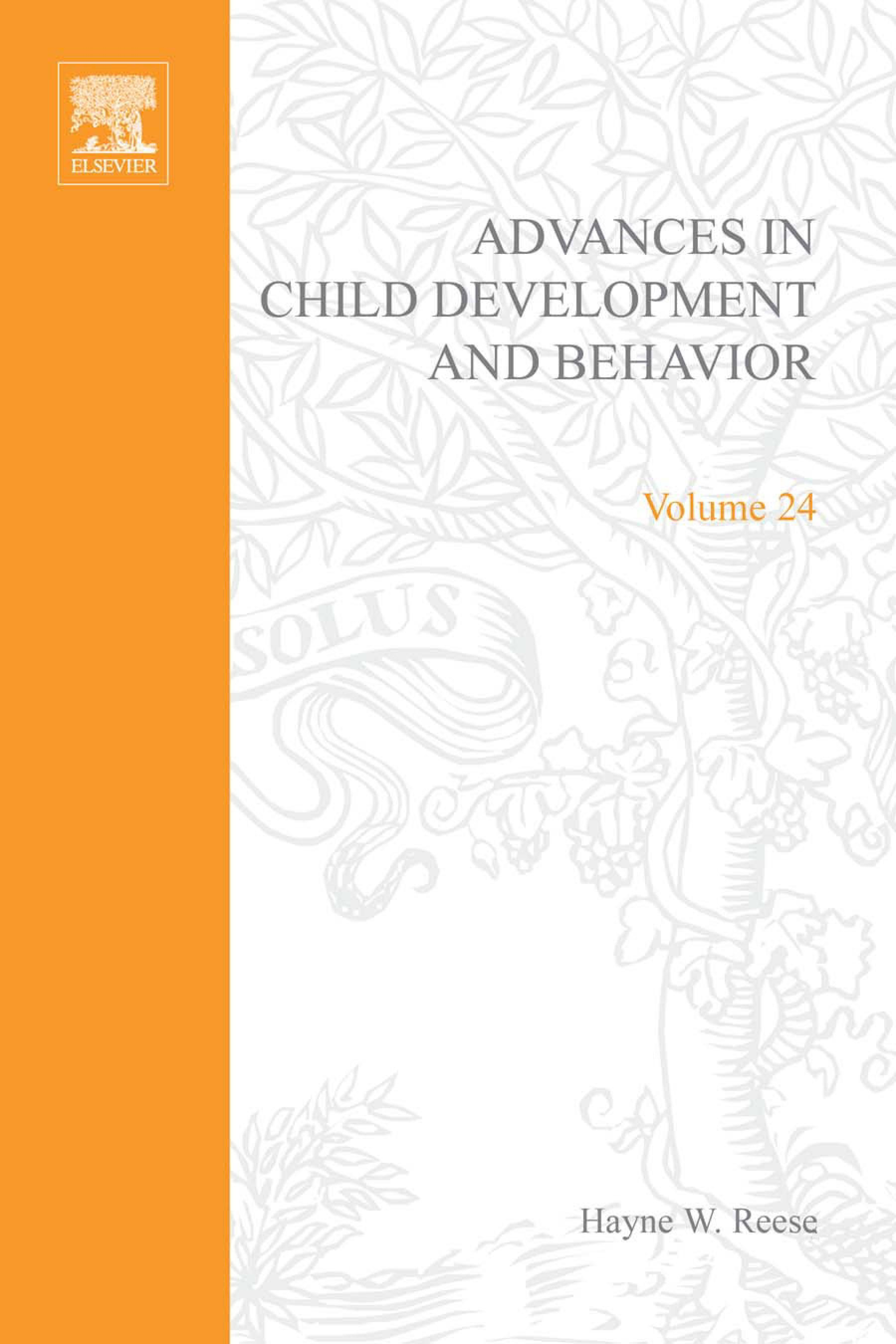 Advances in Child Development and Behavior: Volume 24