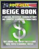 online magazine -  2007-2011 Beige Book: Federal Reserve Board Commentary on Current Economic Conditions, including the Great Recession and Economic Crisis of 2008