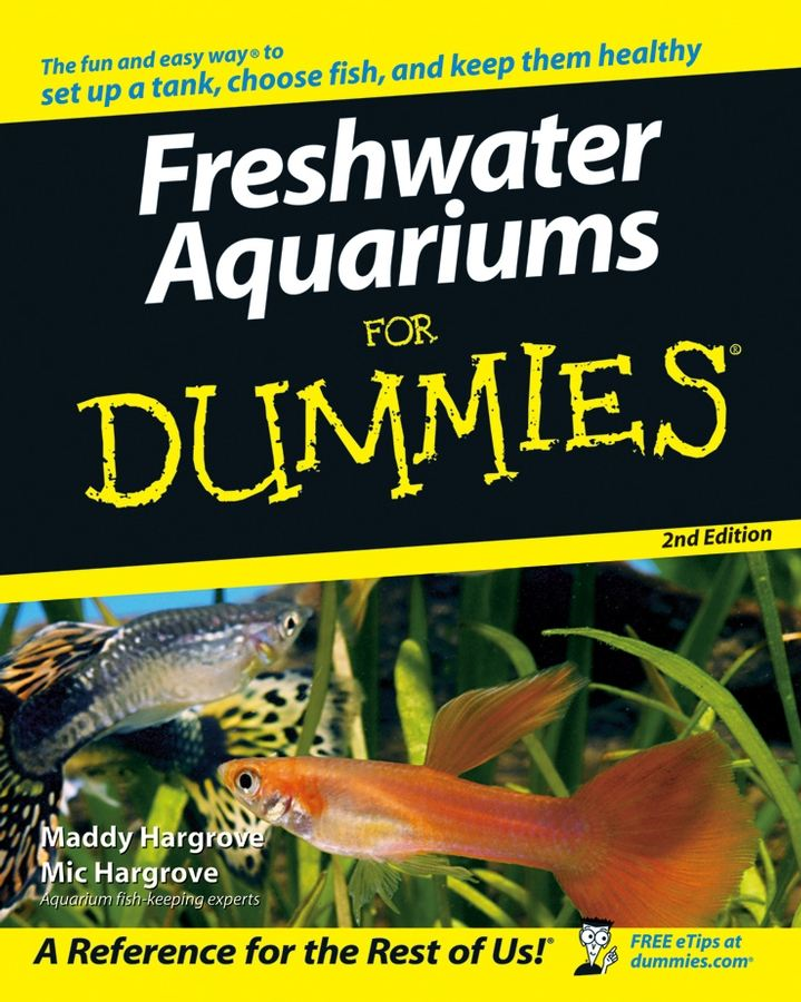 Freshwater Aquariums For Dummies