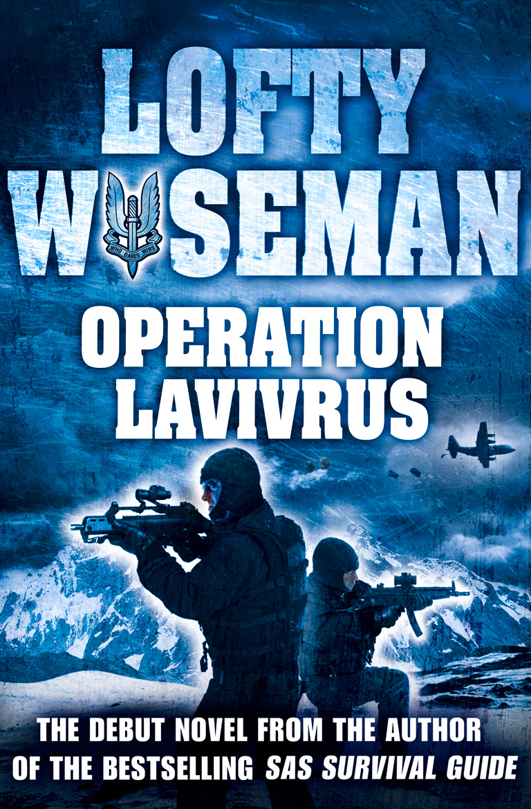 Operation Lavivrus By: John 'Lofty'Wiseman