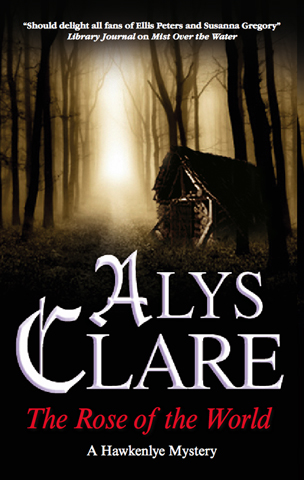 Rose of the World, The By: Alys Clare