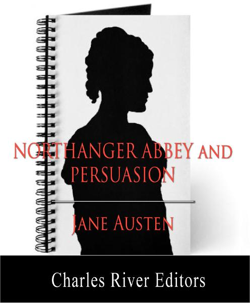 Northanger Abbey and Persuasion (Illustrated Edition)