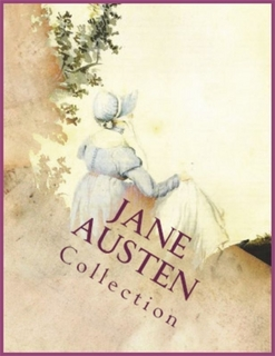 Jane Austen Collection By: Jane Austen