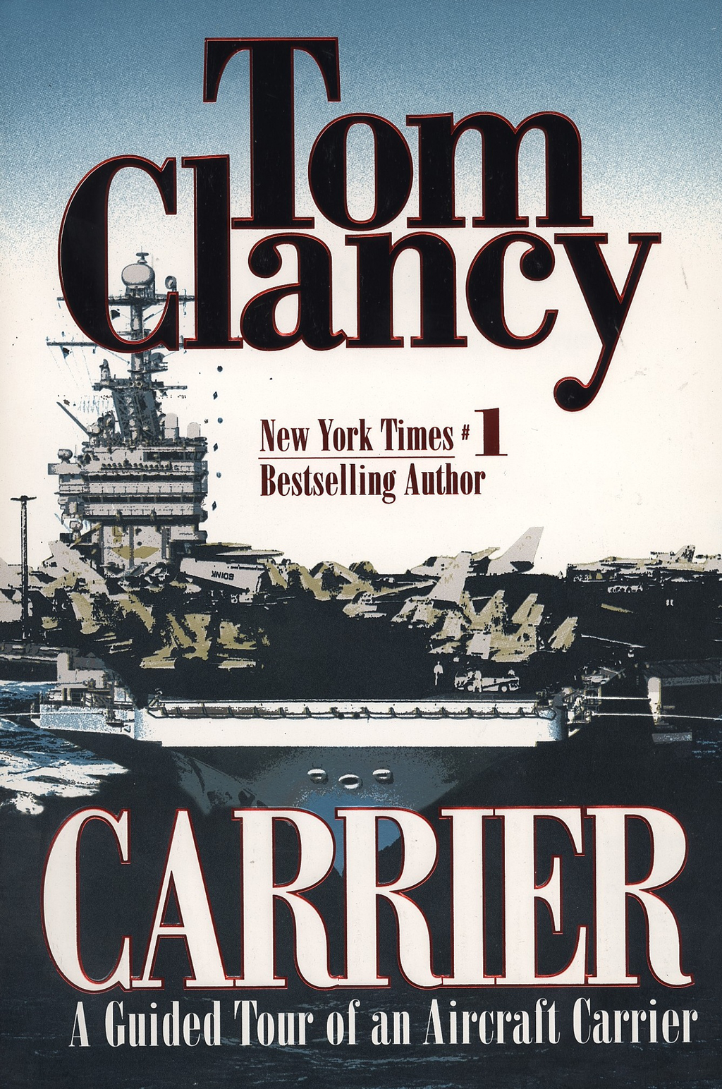 Carrier By: Tom Clancy
