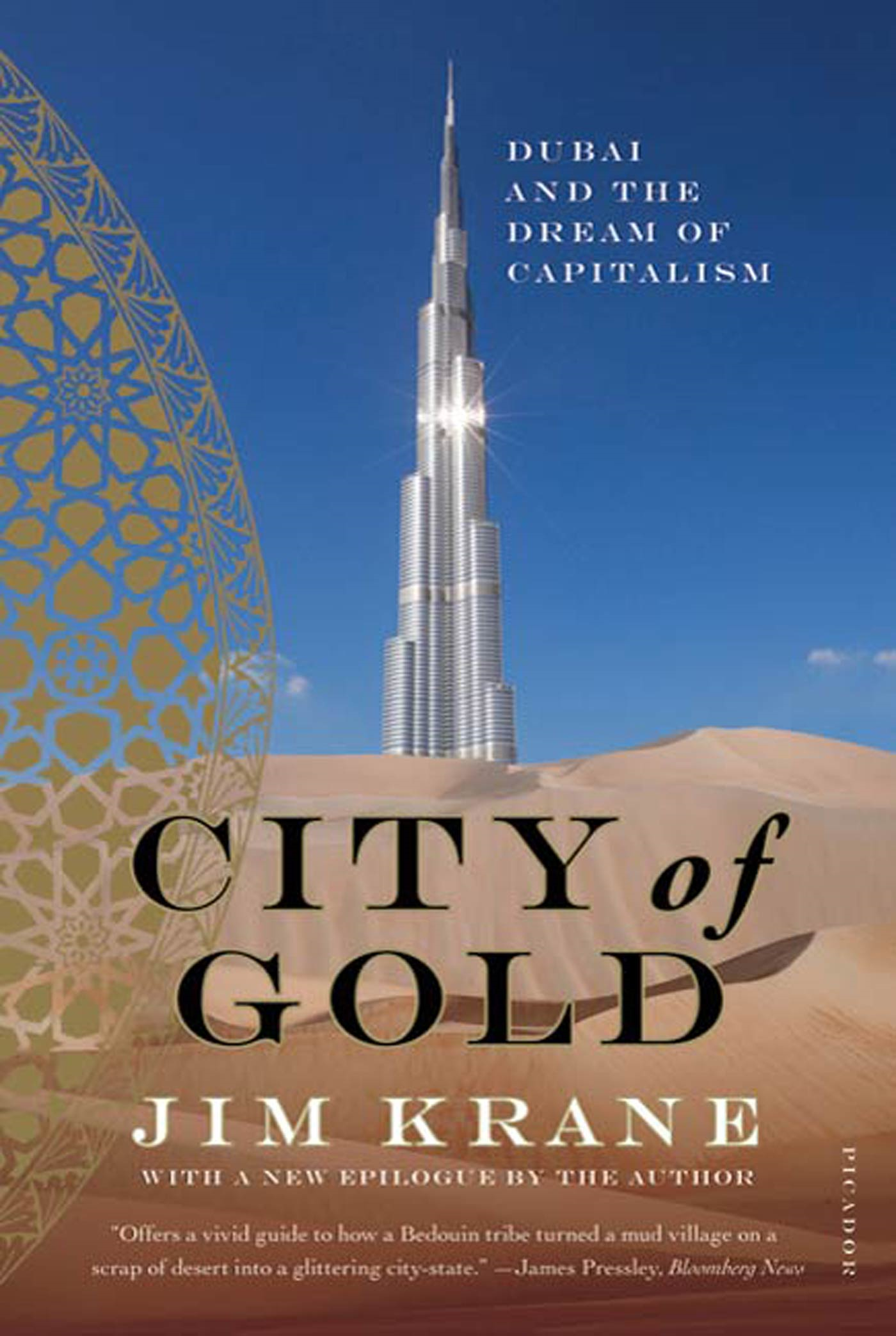 City of Gold By: Jim Krane
