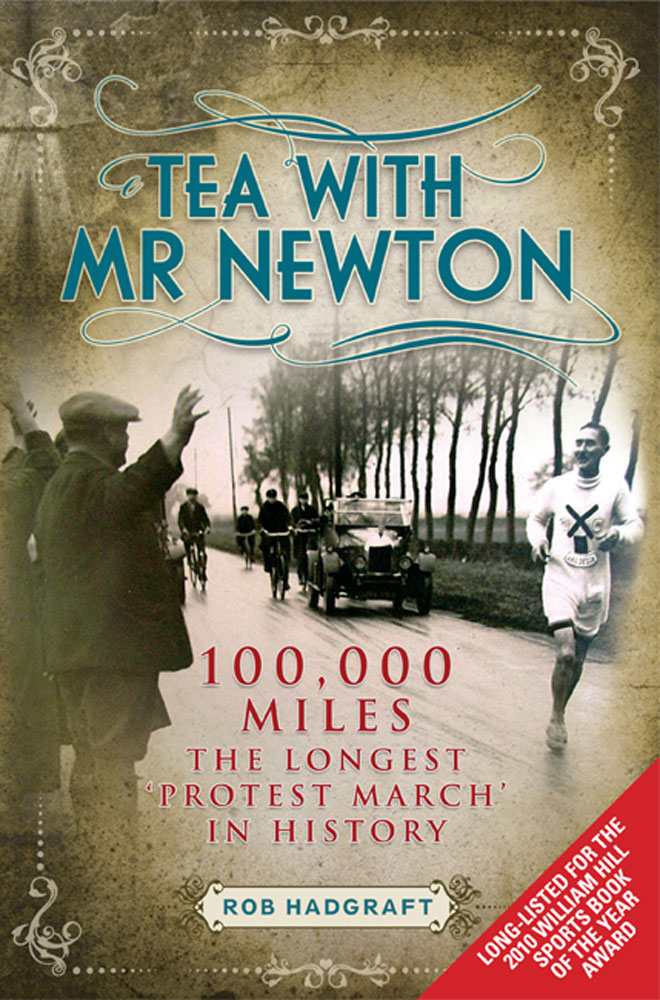 Tea with Mr Newton: 100,000 Miles - The Longest Protest March in History