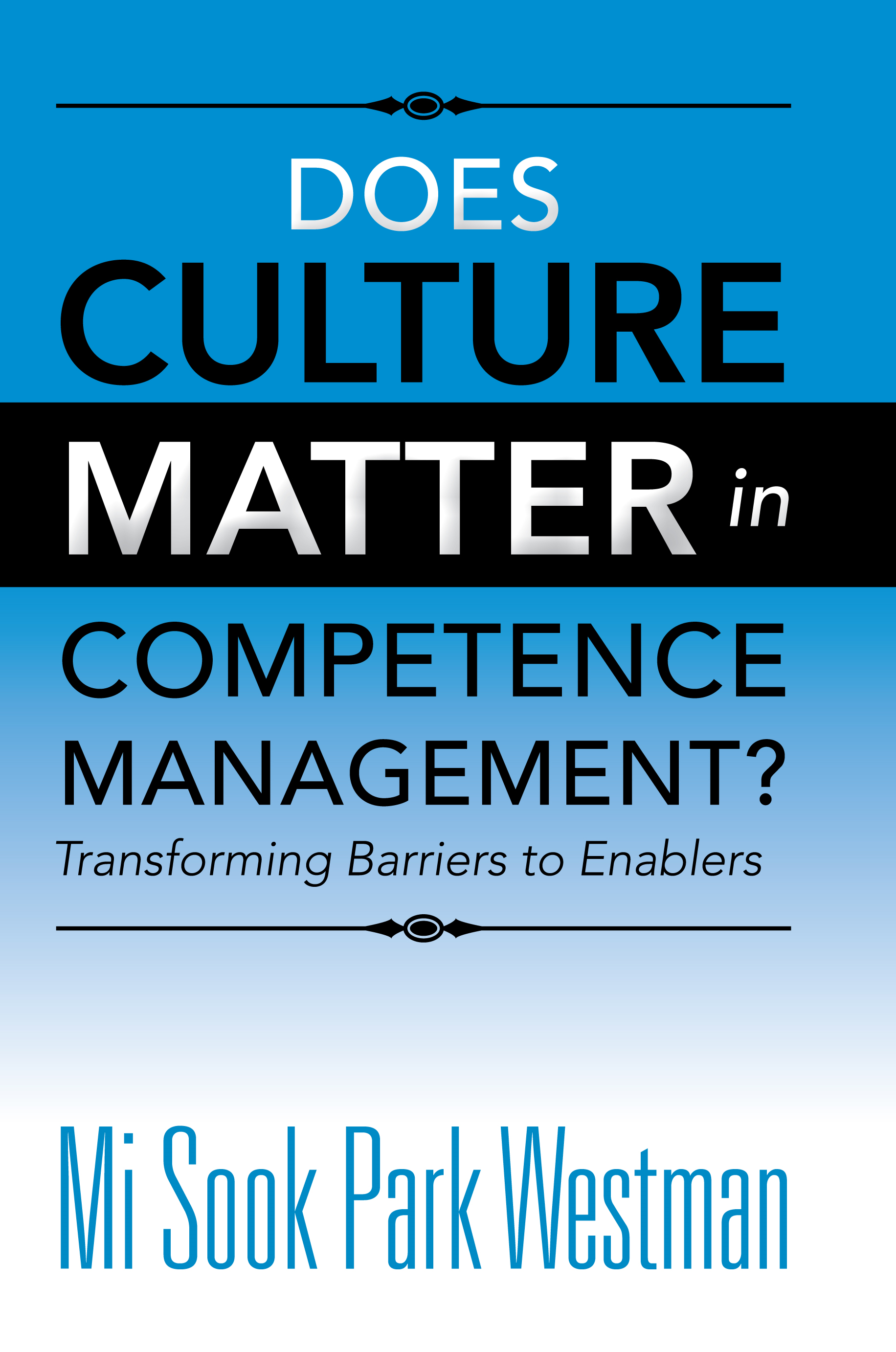 Does Culture Matter in Competence Management?