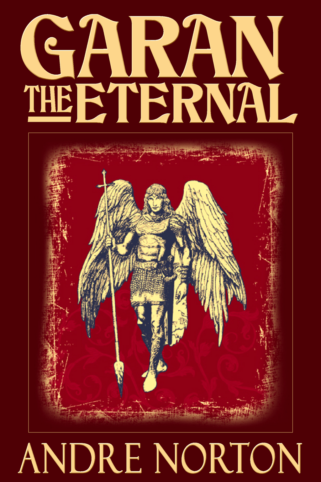 Garan the Eternal By: Andre Norton