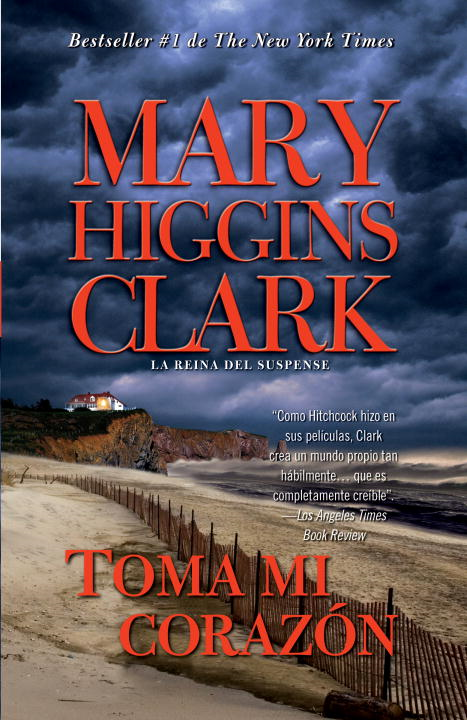 Toma mi corazon By: Mary Higgins Clark
