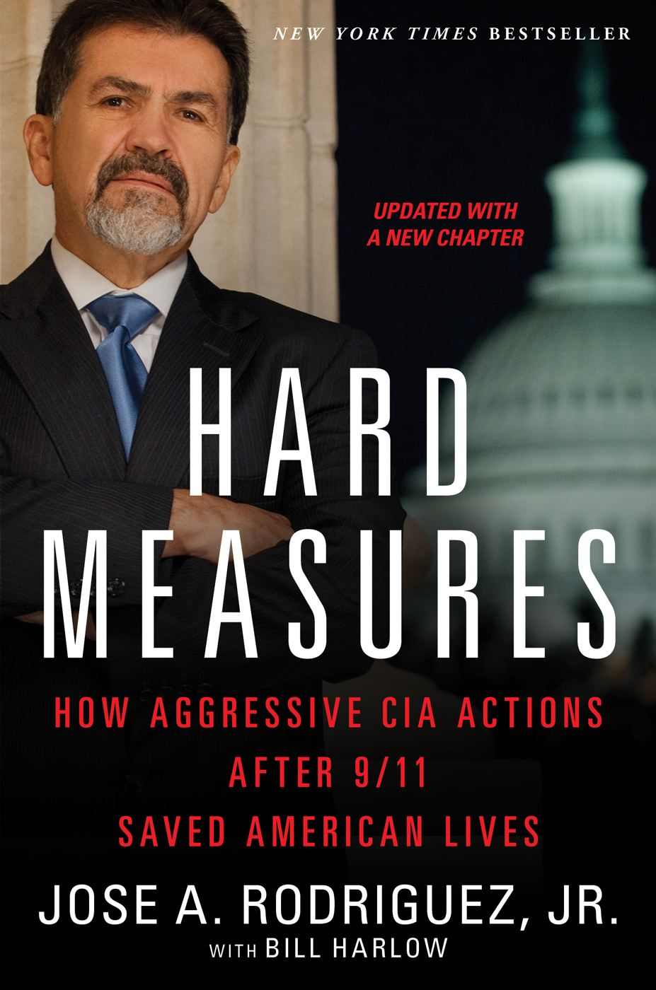 Hard Measures By: Bill Harlow,Jose A. Rodriguez Jr.