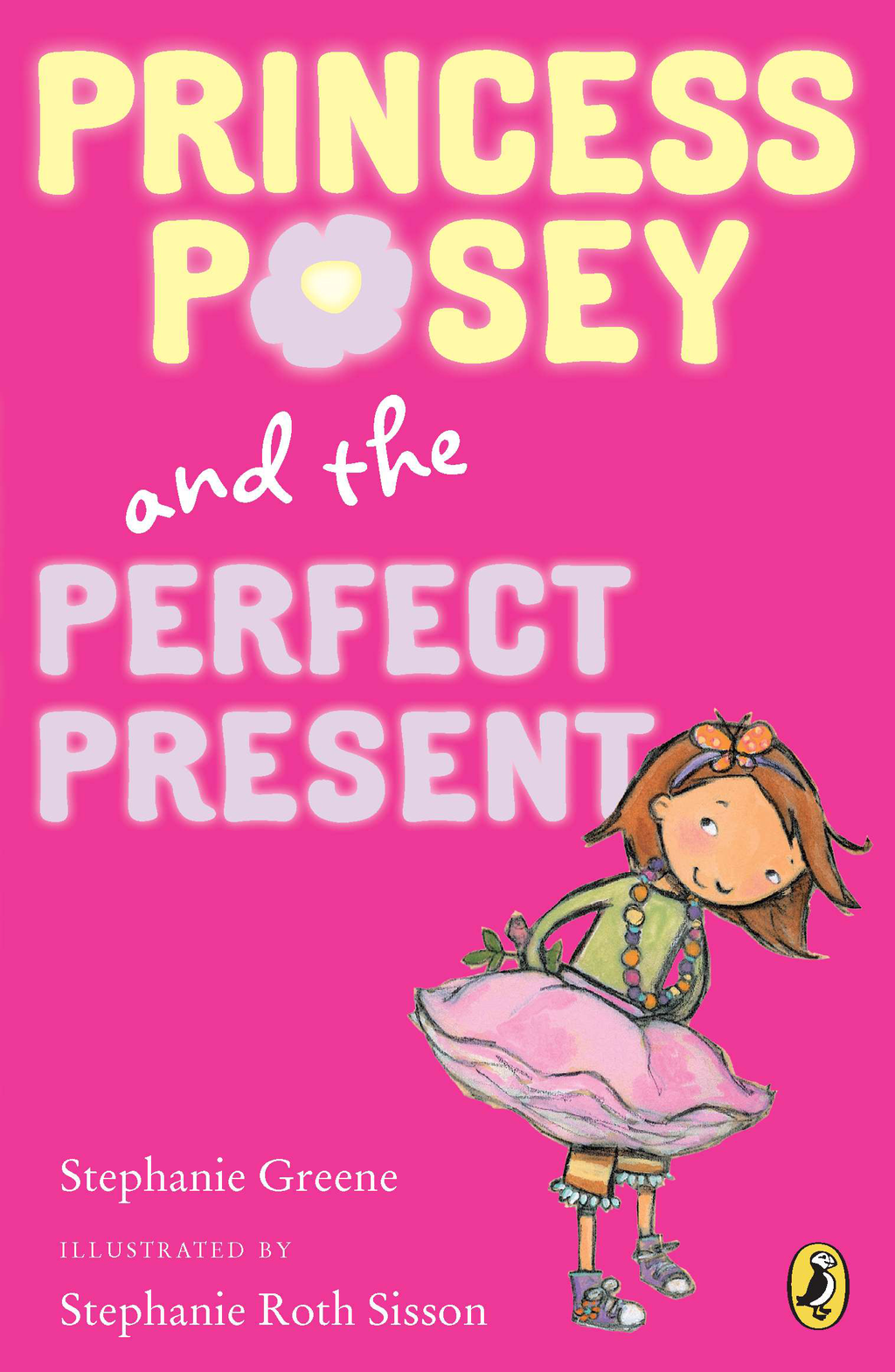 Princess Posey and the Perfect Present: Book 2 By: Stephanie Greene,Stephanie Sisson
