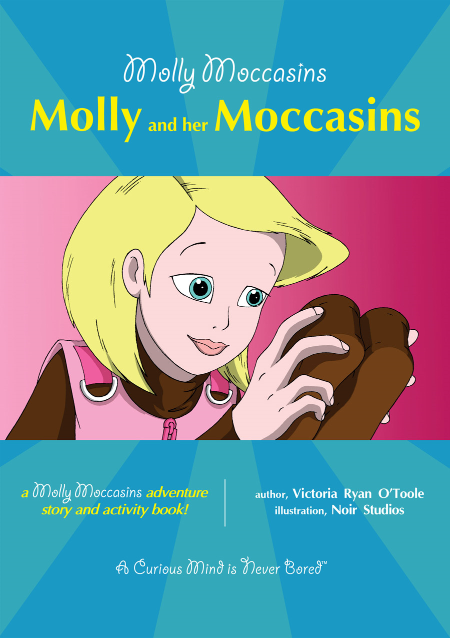 Molly and her Moccasins By: Victoria Ryan O'Toole,Urban Fox Studios