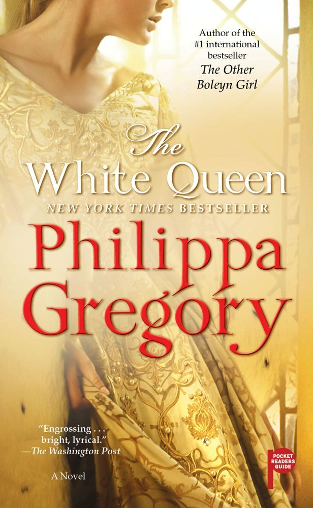 The White Queen By: Philippa Gregory