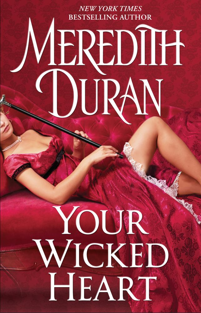 Your Wicked Heart By: Meredith Duran