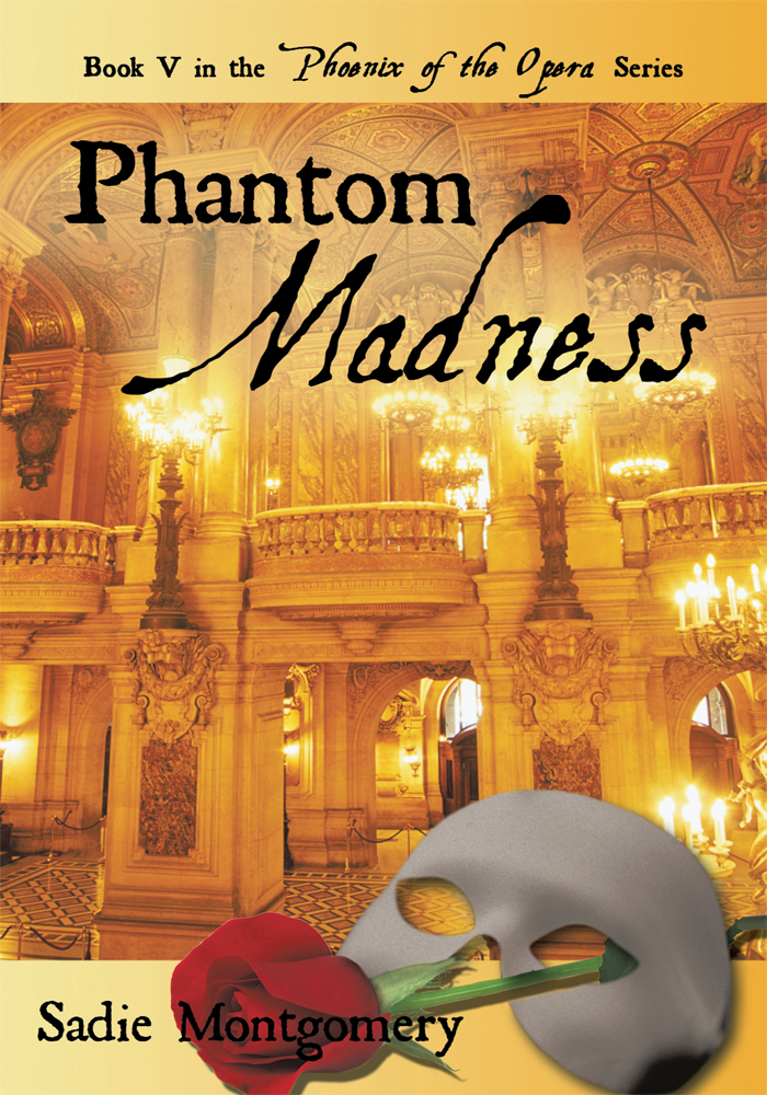 Phantom Madness By: Sadie Montgomery