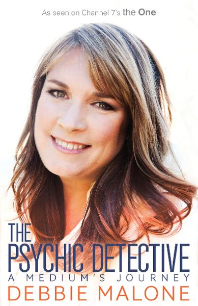 The Psychic Detective By: Debbie Malone