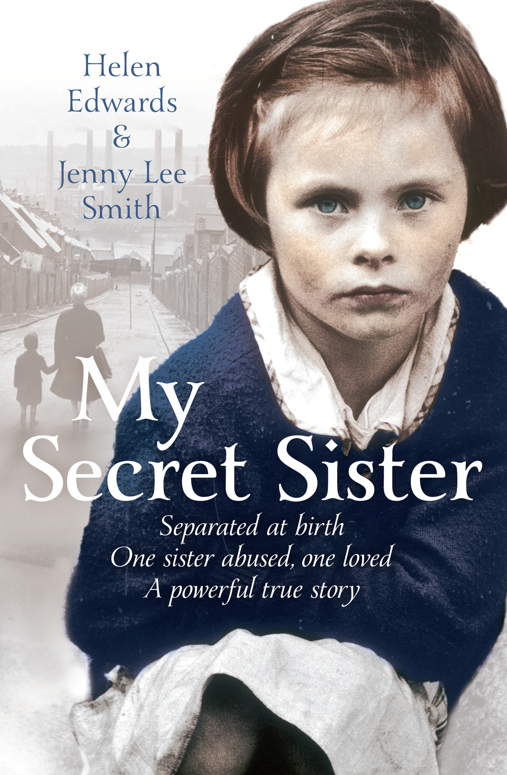 My Secret Sister Jenny Lucas and Helen Edwards' family story