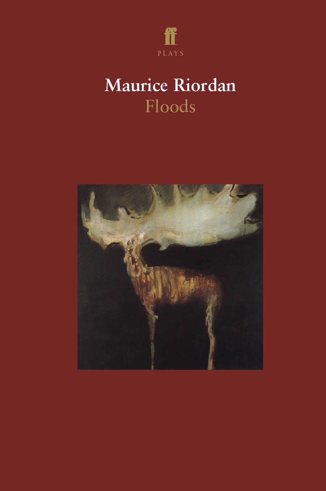 Floods By: Maurice Riordan