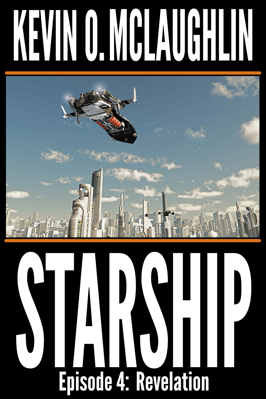 Starship Episode 4: Revelation