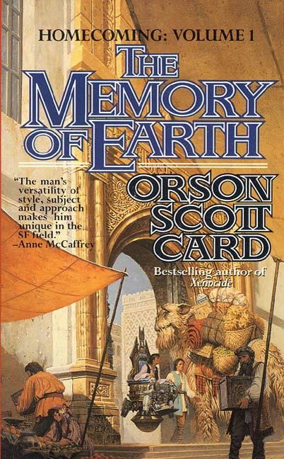 The Memory of Earth By: Orson Scott Card