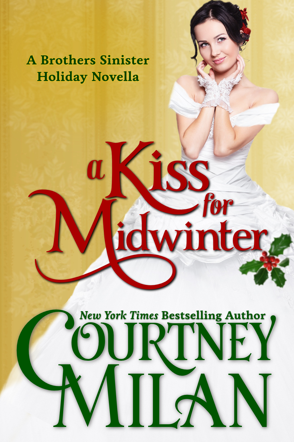 A Kiss for Midwinter By: Courtney Milan