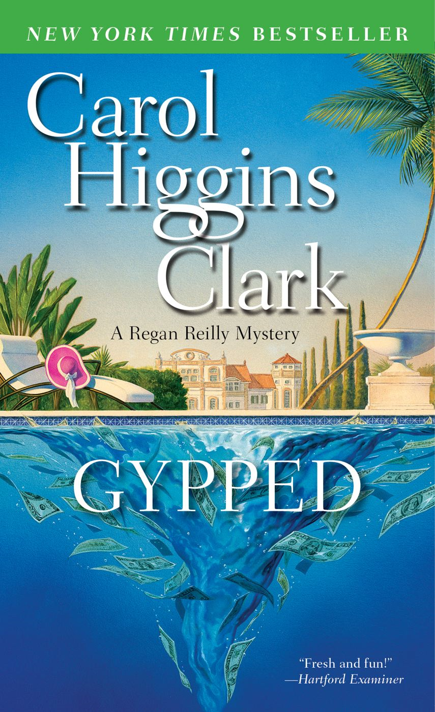 Gypped By: Carol Higgins Clark