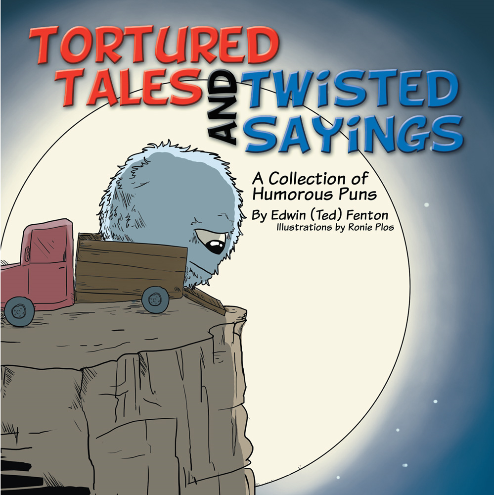Tortured Tales and Twisted Sayings