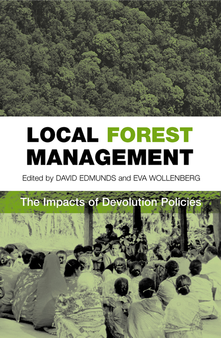 Local Forest Management The Impacts of Devolution Policies