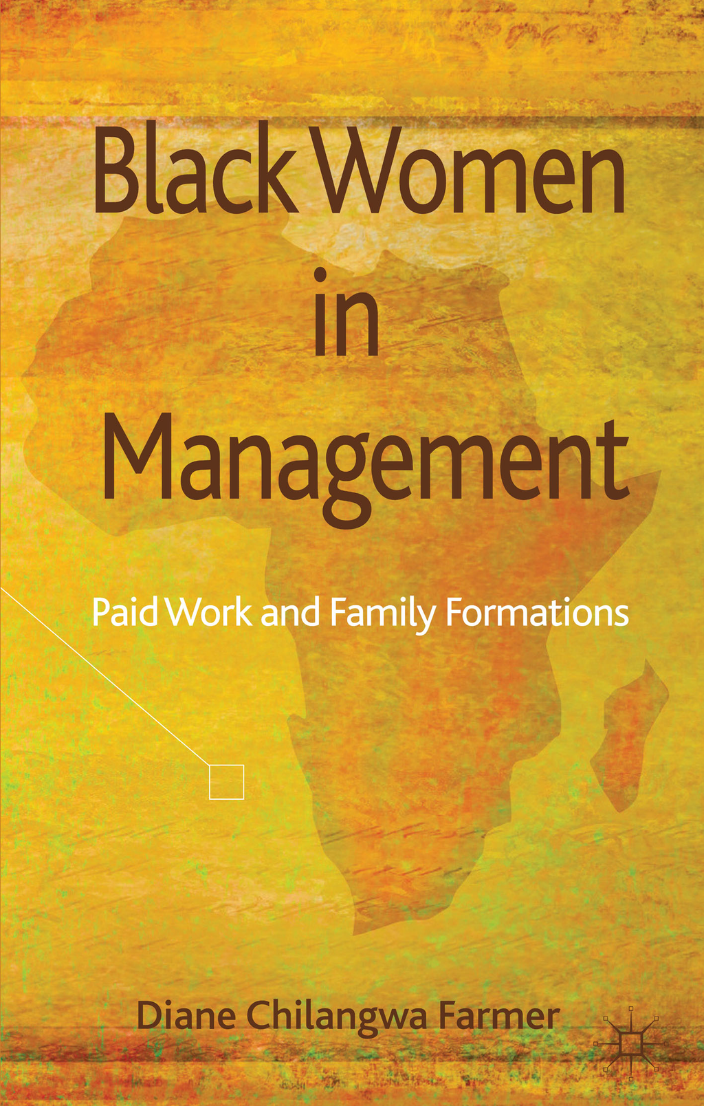 Black Women in Management Paid Work and Family Formations