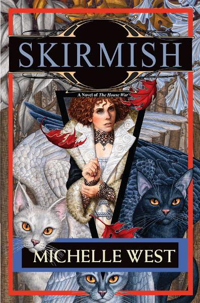 Skirmish By: Michelle West