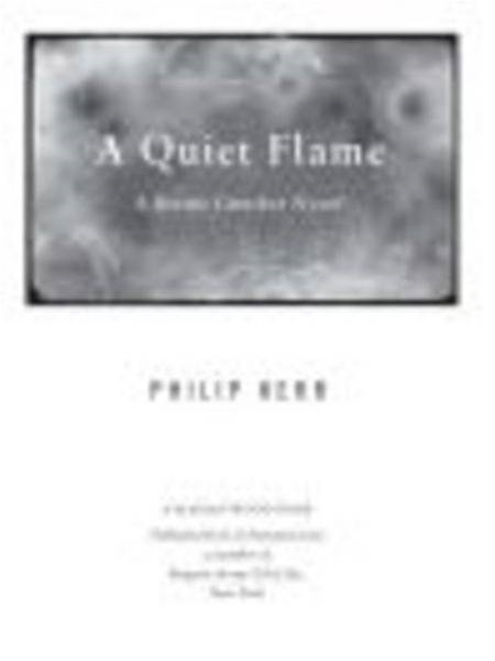 A Quiet Flame By: Philip Kerr