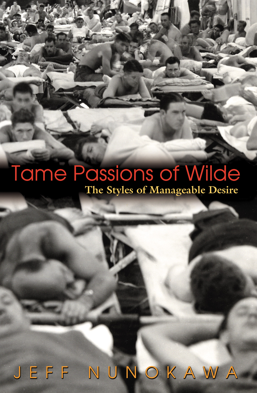Tame Passions of Wilde By: Jeff Nunokawa